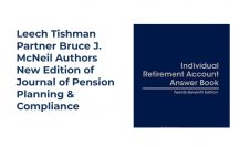 Leech Tishman Partner Bruce J. McNeil Authors New Edition of Journal of Pension Planning & Compliance
